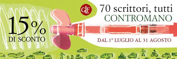 Dal 1° luglio al 31 agosto 2012    sconto del 15%* su tutti i titoli  della collana CONTROMANO  * nelle librerie che aderiscono all'iniziativa