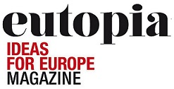 Eutopia Magazine - Ideas for Europe