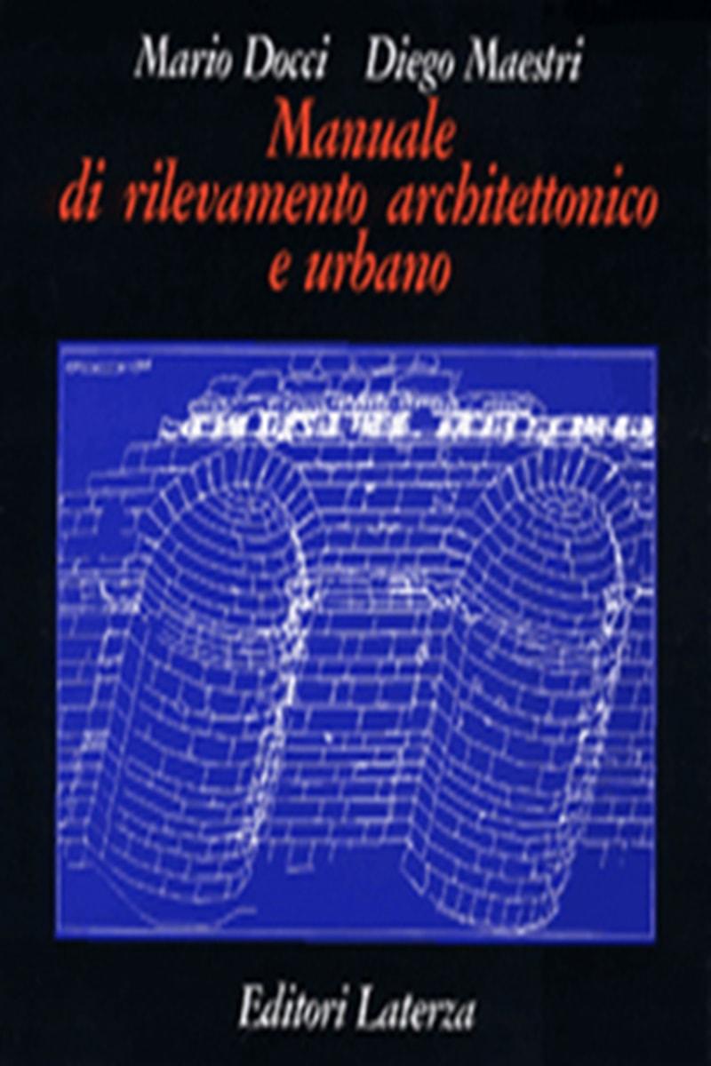 Manuale di rilevamento architettonico e urbano Pdf Download