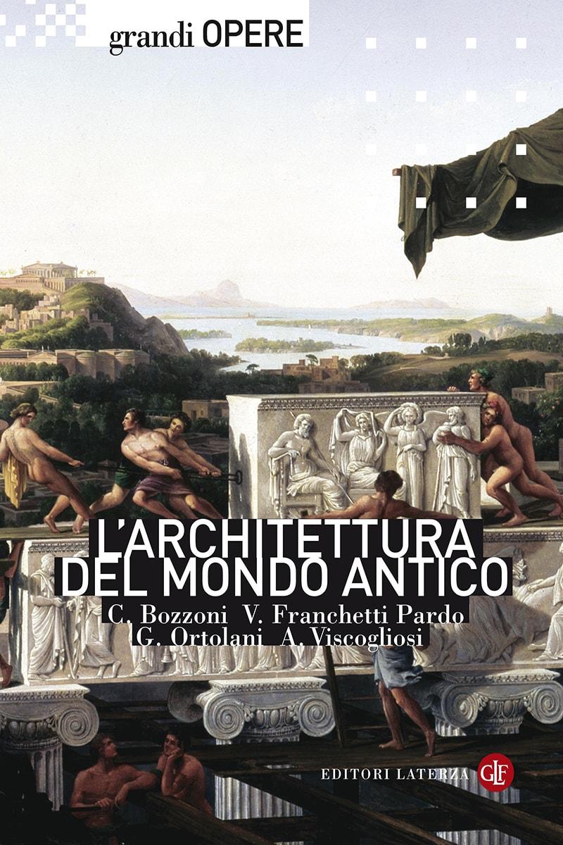 editori laterza l 39 architettura del mondo antico