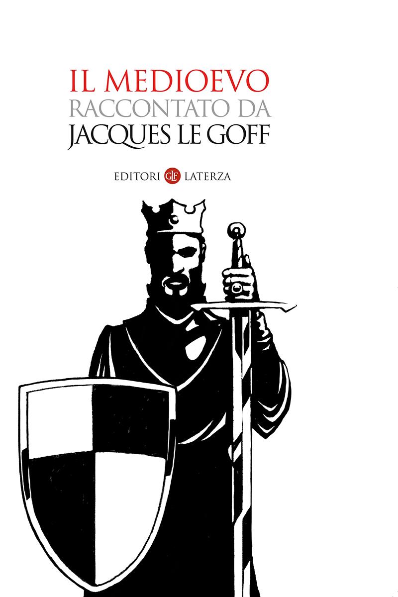 Risultati immagini per il medioevo raccontato da jacques le goff
