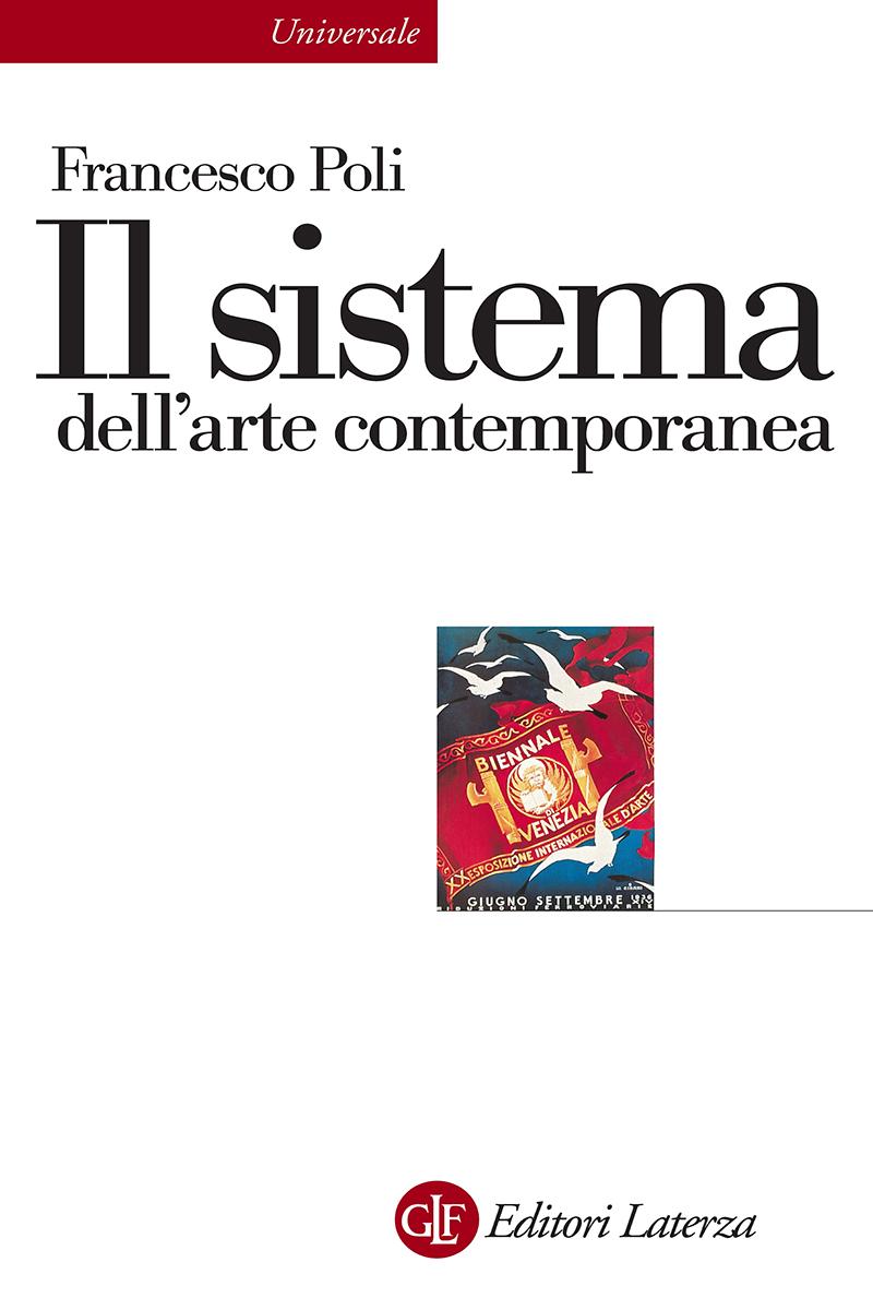 editori laterza il sistema dell 39 arte contemporanea
