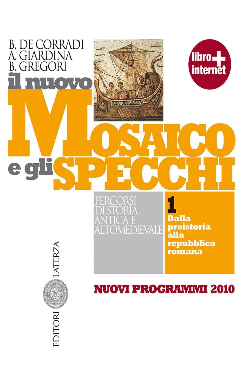 Il Mosaico E Gli Specchi.Editori Laterza Scheda Opera