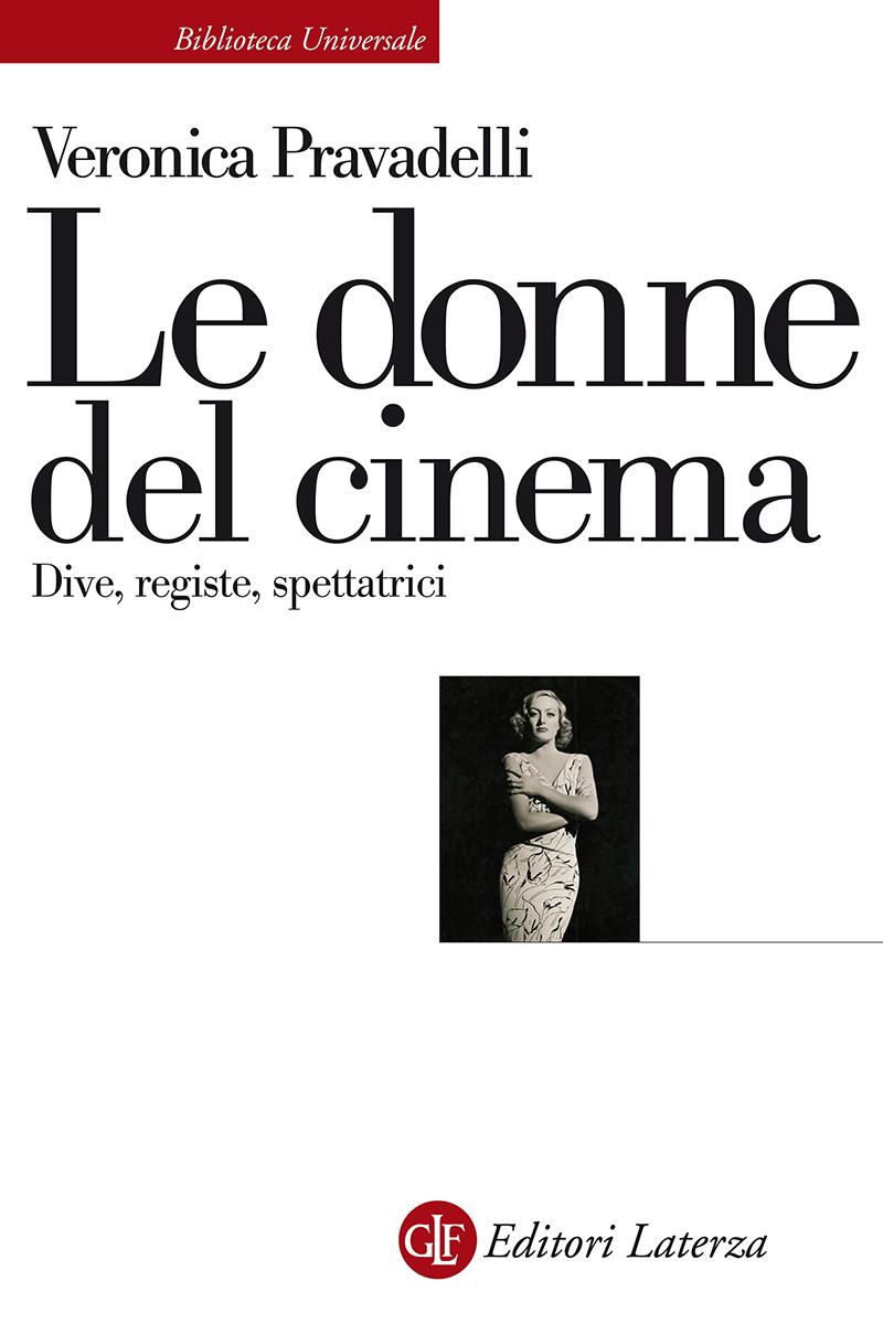 Editori laterza le donne del cinema - Dive cinema muto ...