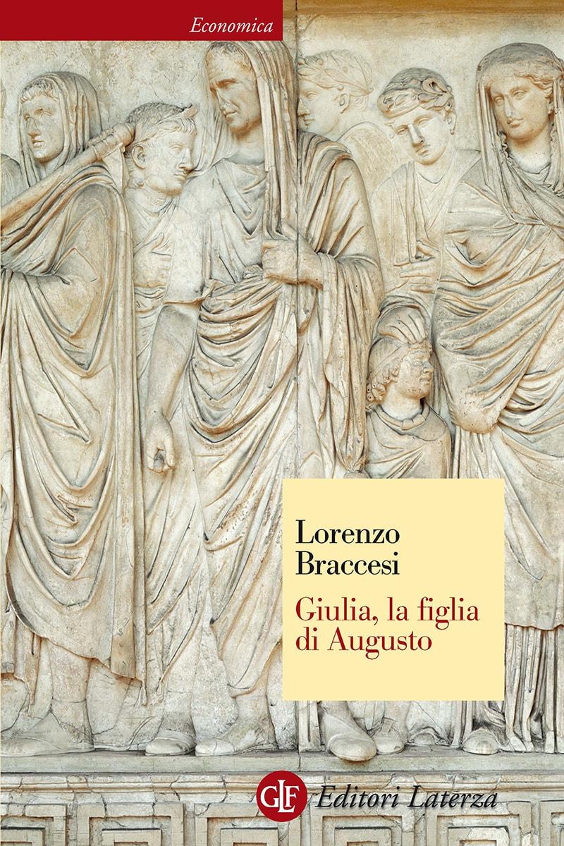 Editori laterza giulia la figlia di augusto - La diva giulia ...