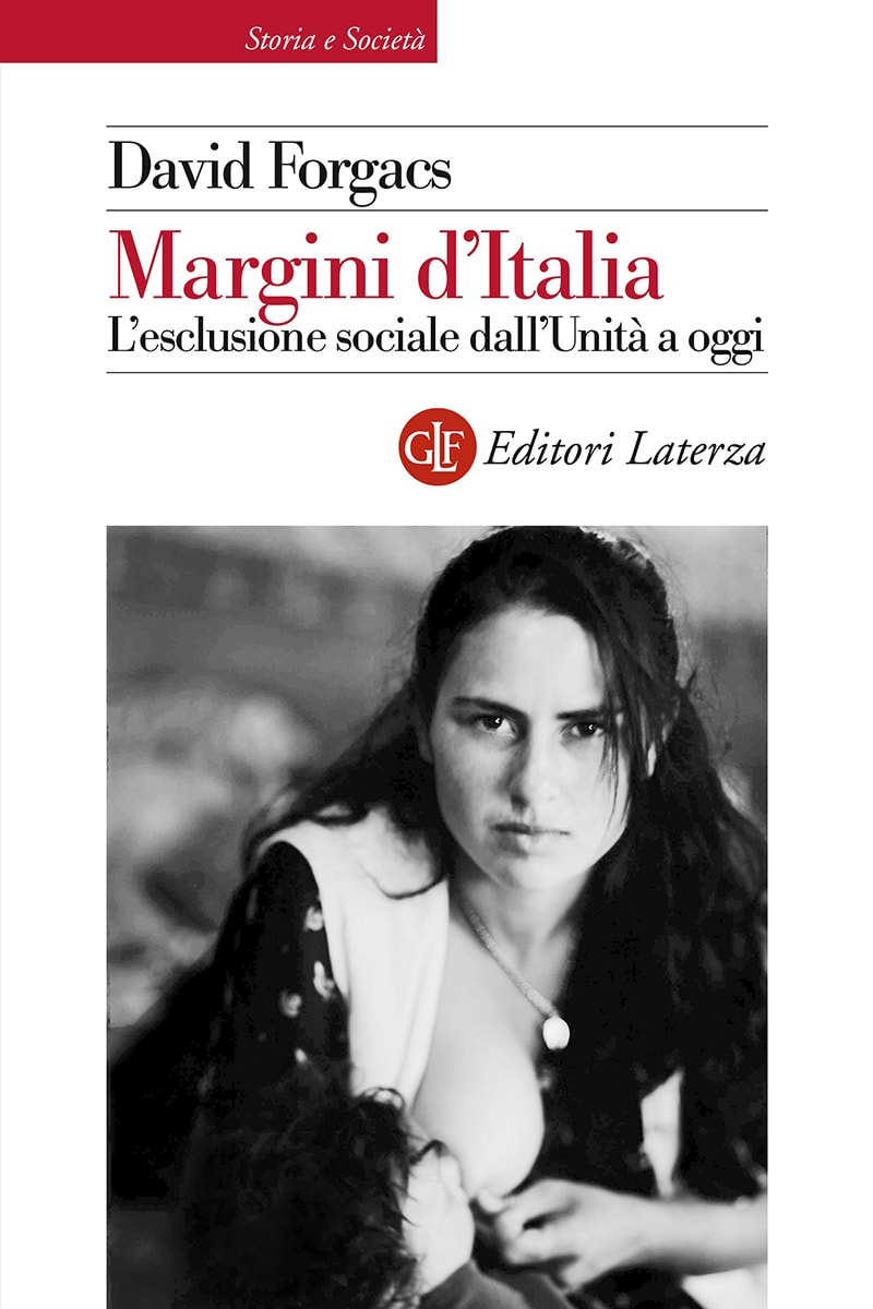 Image result for Margini d'Italia. L'esclusione sociale dall'Unità a oggi.