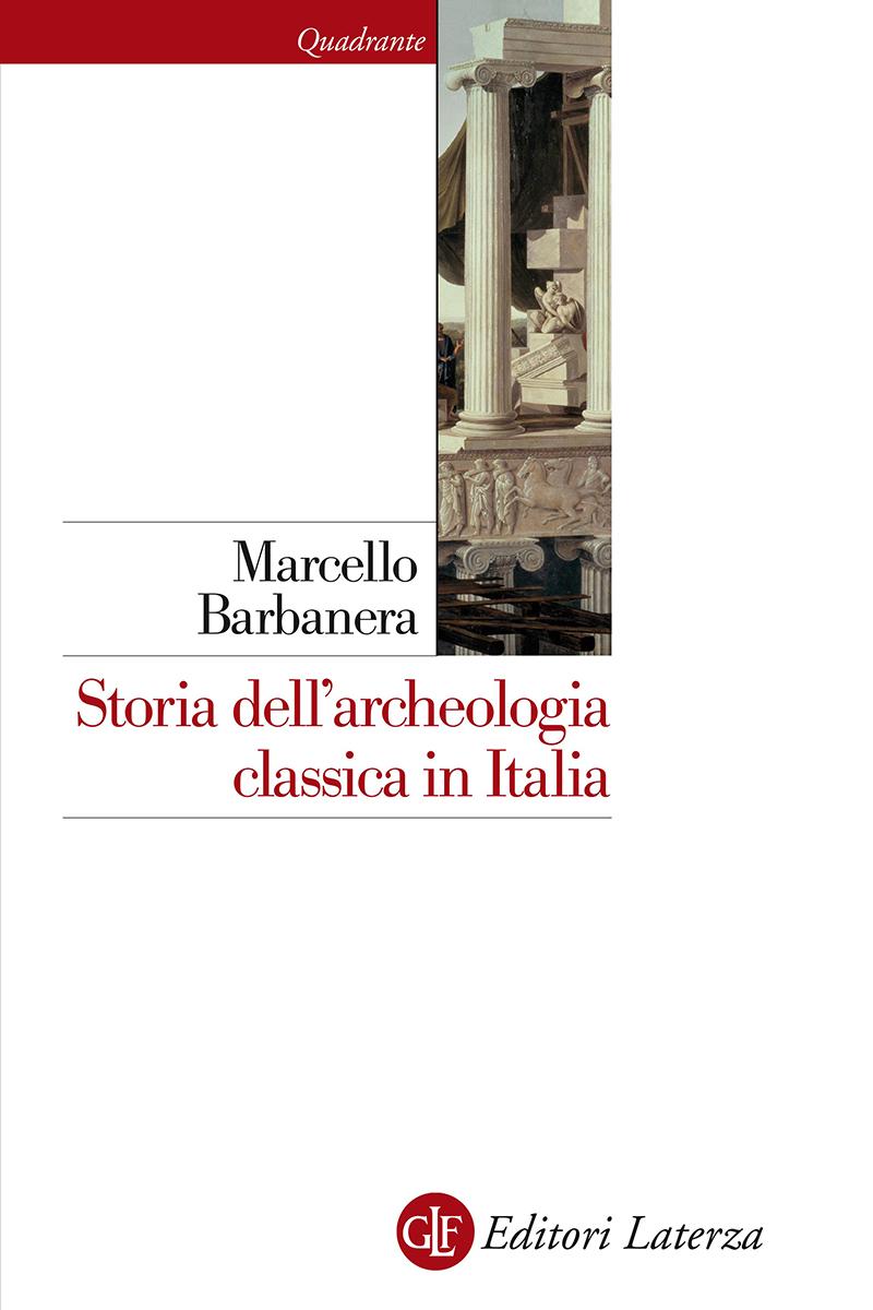 editori laterza storia dell 39 archeologia classica in italia