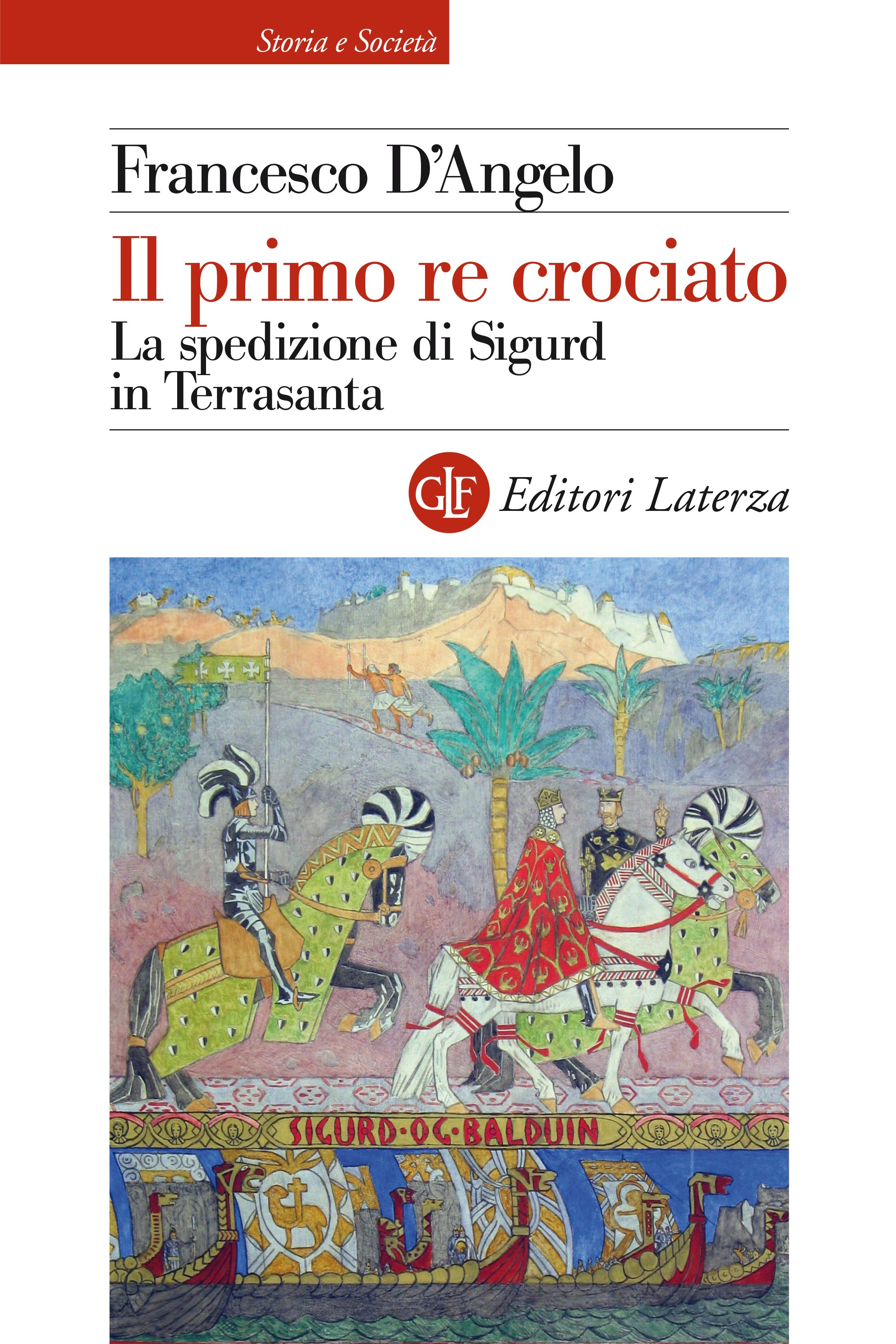 Il primo re crociato