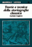 Teorie e tecnica della storiografia classica