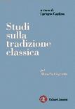 Studi sulla tradizione classica