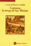 Gostanza, la strega di San Miniato