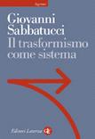 Il trasformismo come sistema
