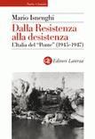 Dalla Resistenza alla desistenza
