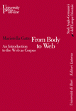 From Body to Web