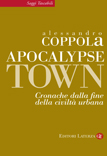 Apocalypse Town. Tales from the end of urban civilization