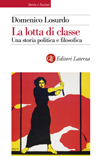 """""""La lotta di classe"""" di Domenico Losurdo"""