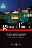 I giorni di Trieste