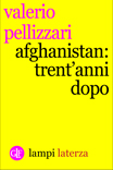 Afghanistan: trent'anni dopo