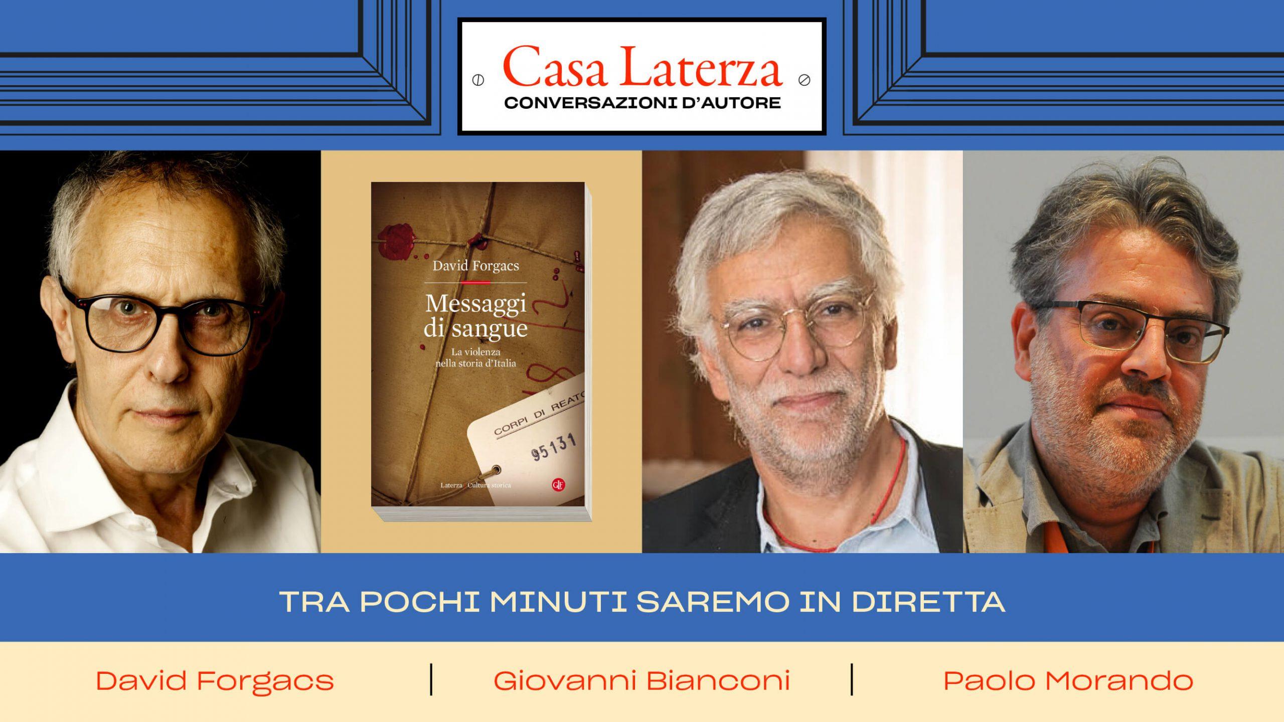 #CasaLaterza: David Forgacs dialoga con Giovanni Bianconi e Paolo Morando