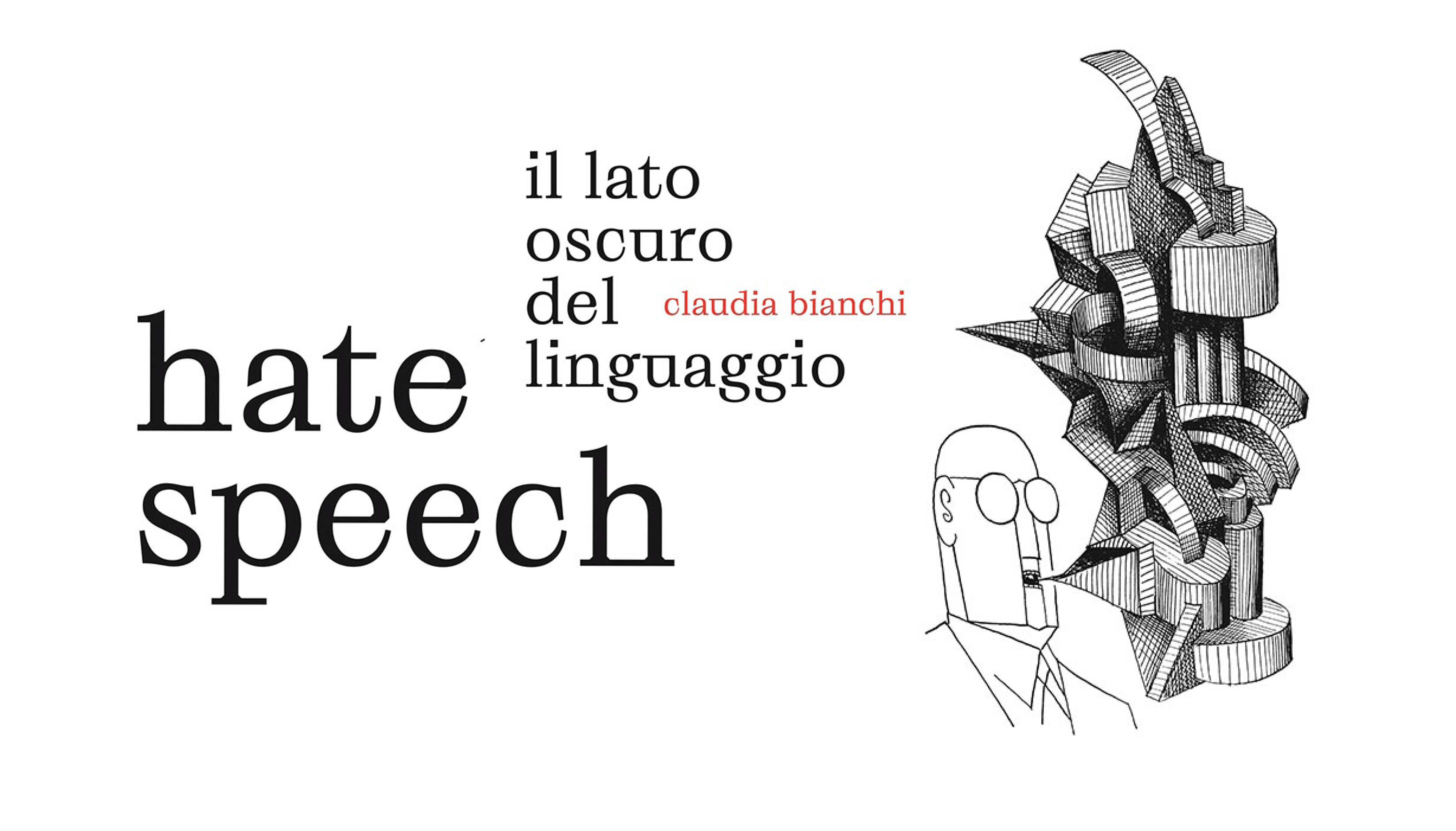 "Claudia Bianchi racconta ""Hate speech"""