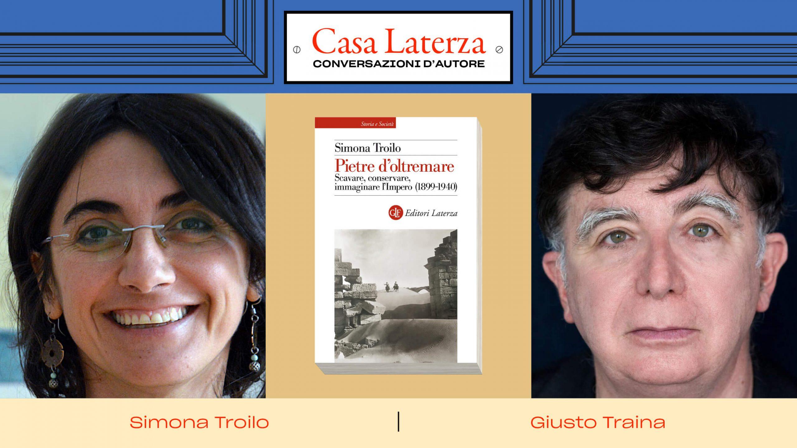 #CasaLaterza: Simona Troilo dialoga con Giusto Traina