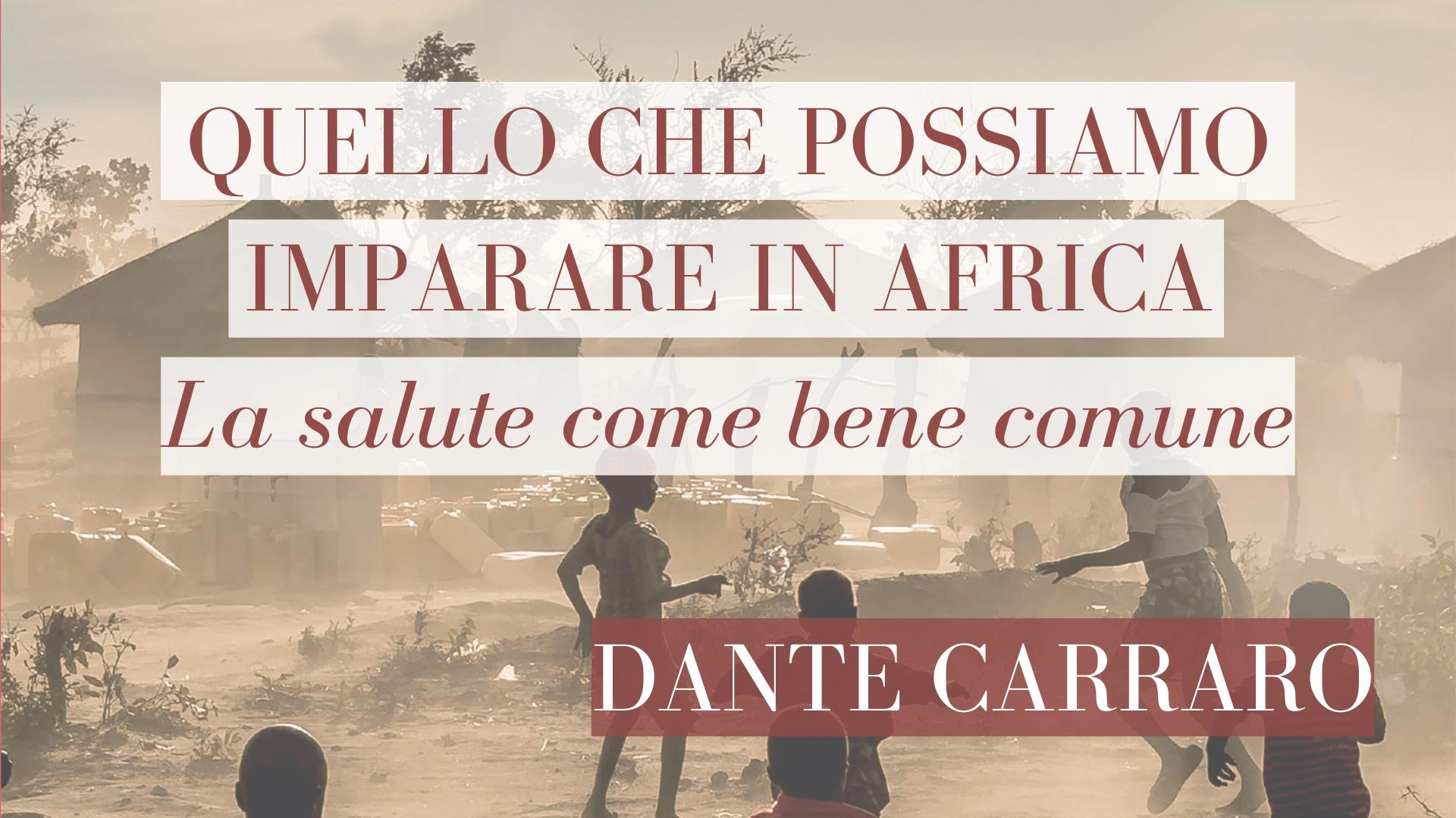 """D. Carraro e P. Di Paolo raccontano """"Quello che possiamo imparare in Africa"""""""