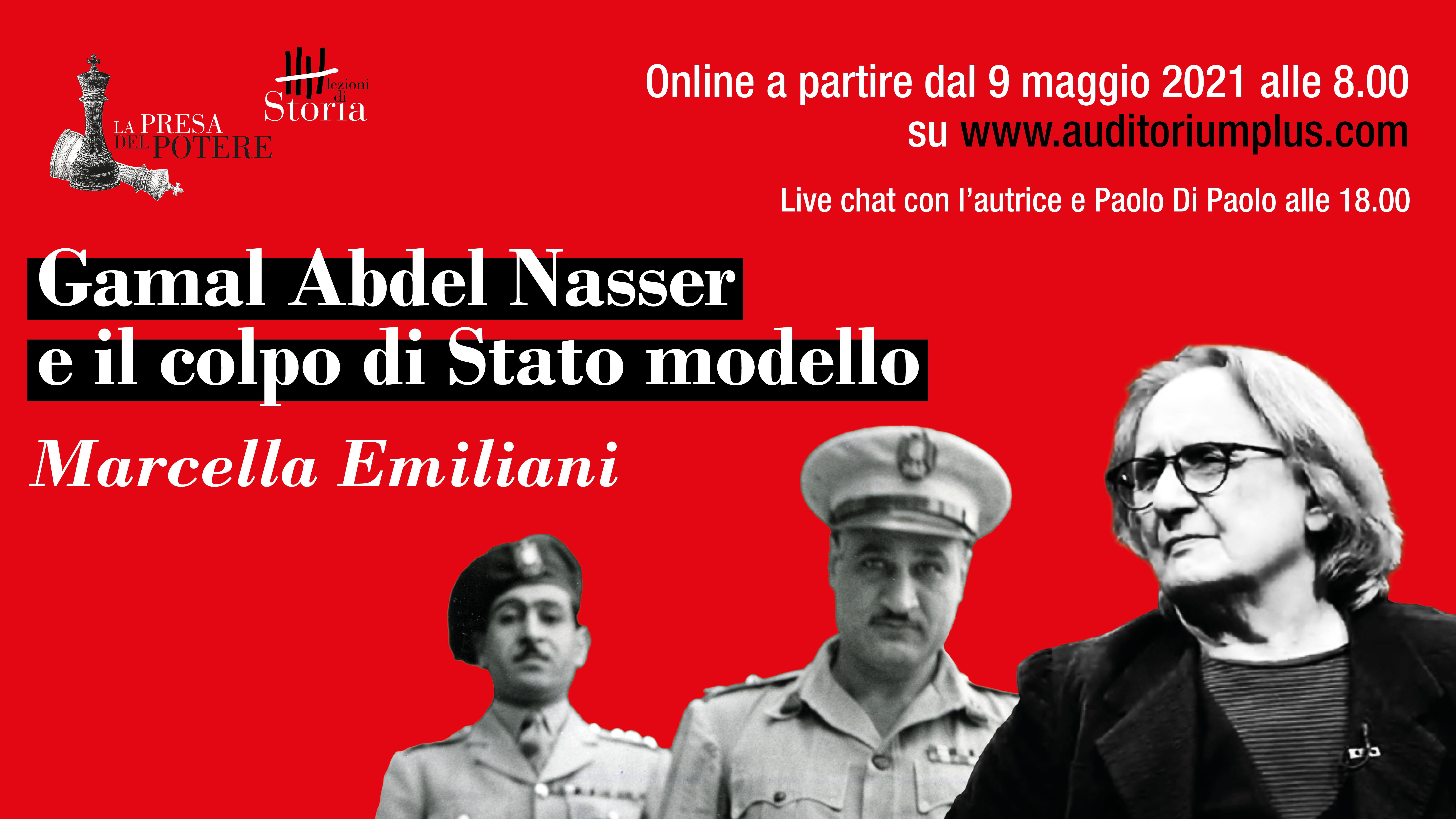 Gamal Abdel Nasser e il colpo di Stato modello
