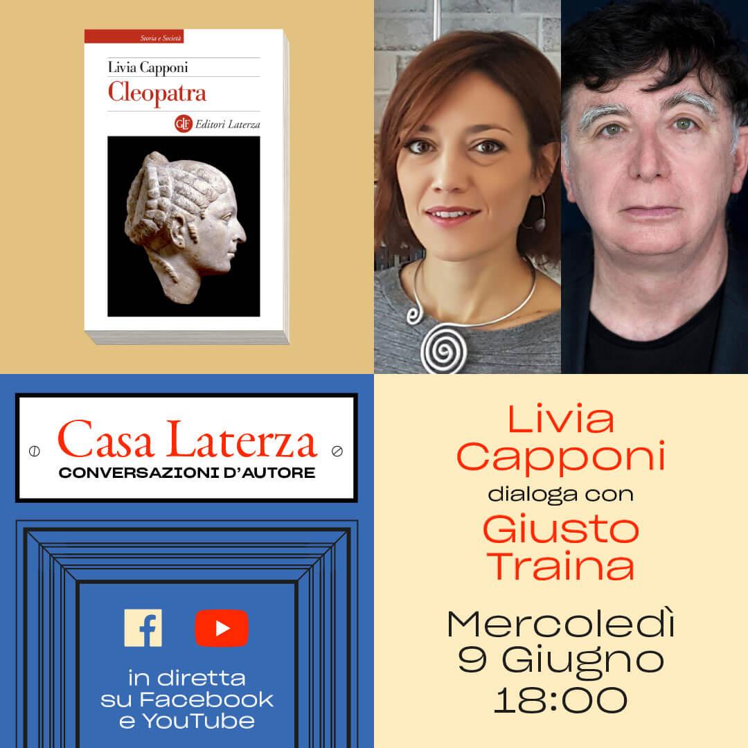 #CasaLaterza: Livia Capponi dialoga con Giusto Traina