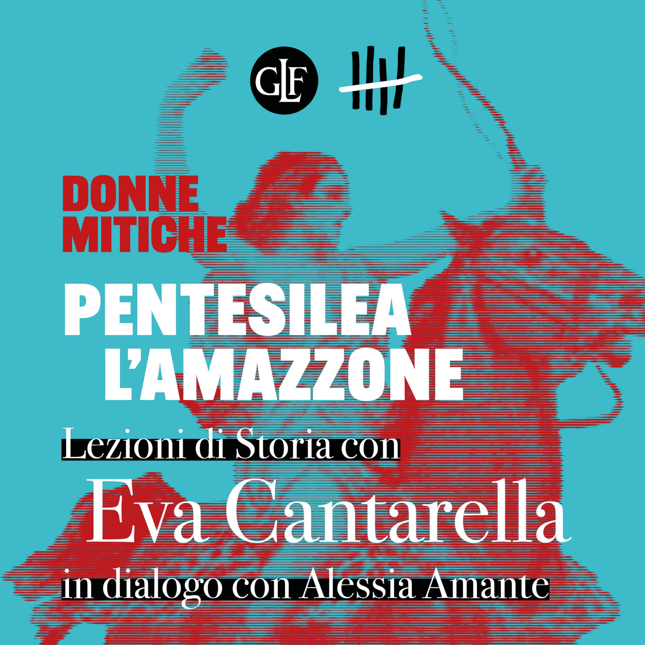 Donne mitiche, con Eva Cantarella