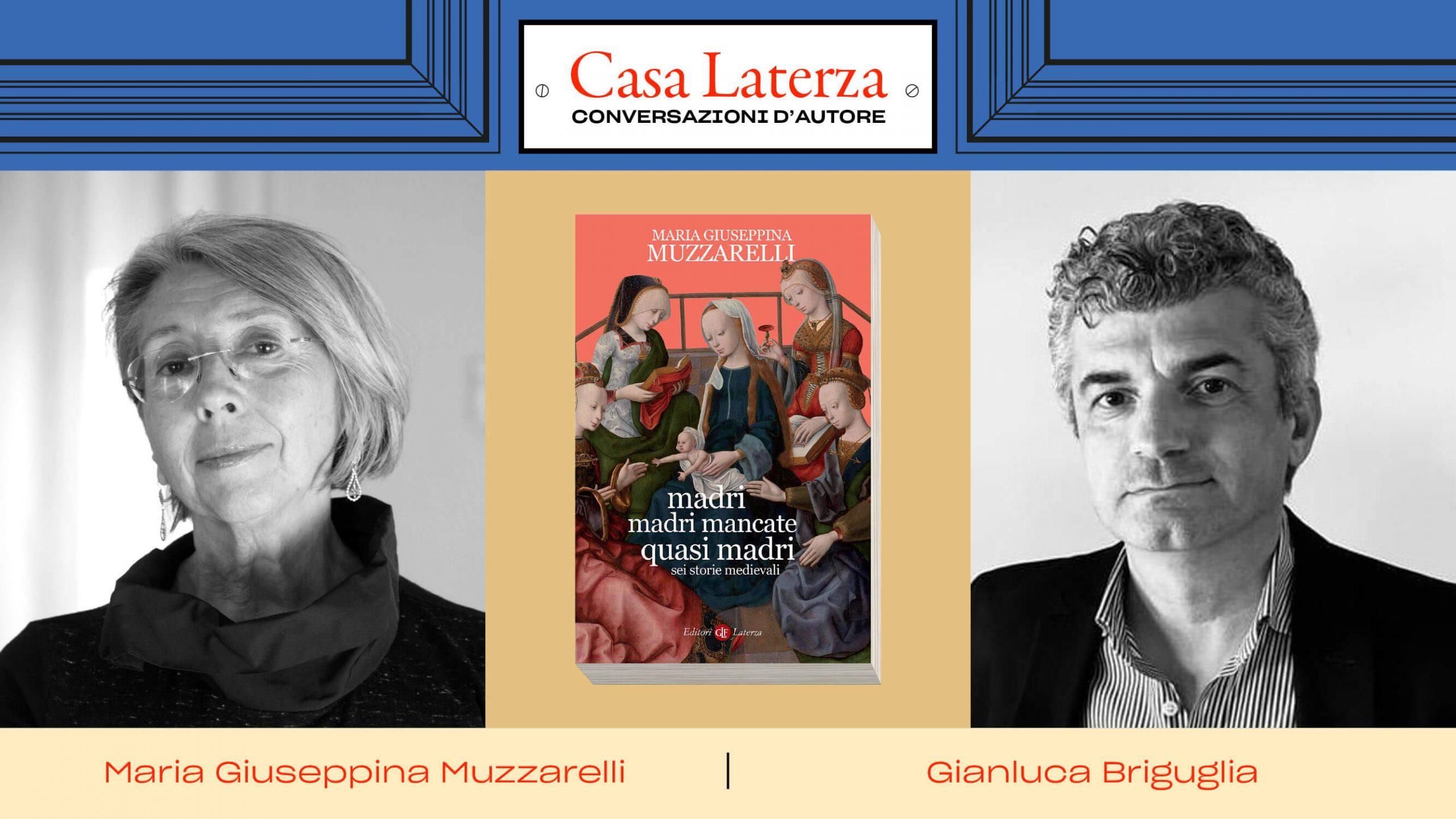 #CasaLaterza: Maria Giuseppina Muzzarelli dialoga con Gianluca Briguglia