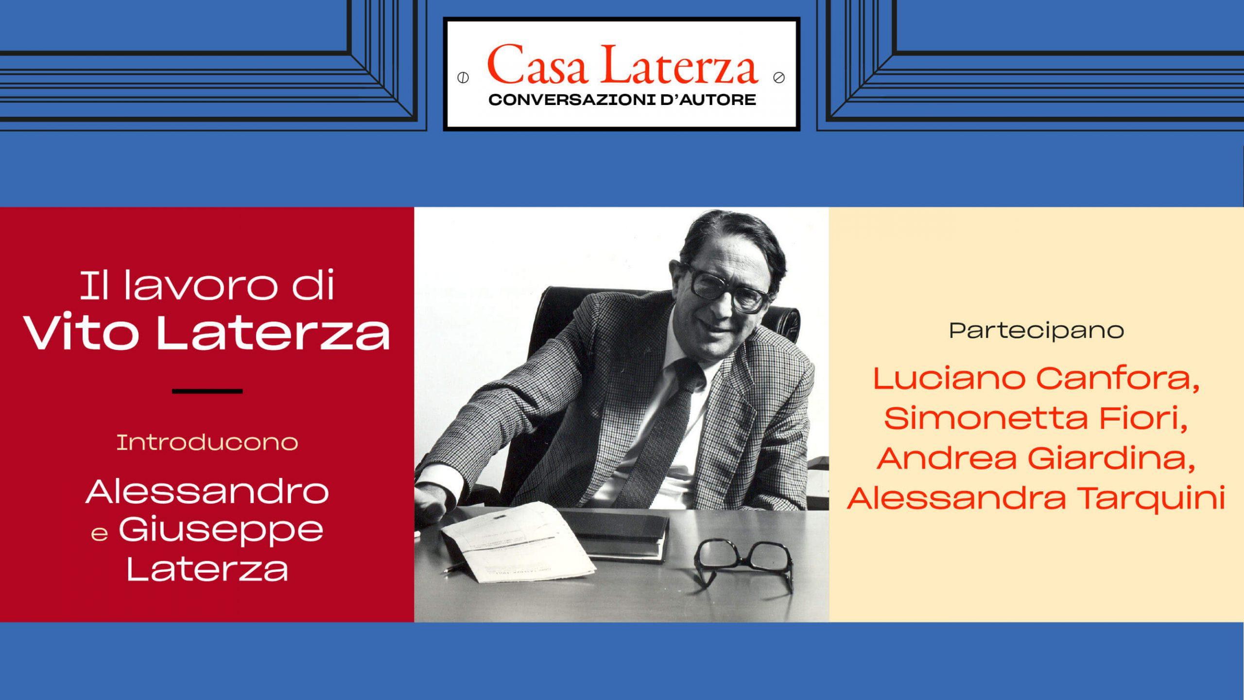 #CasaLaterza: il lavoro di Vito Laterza