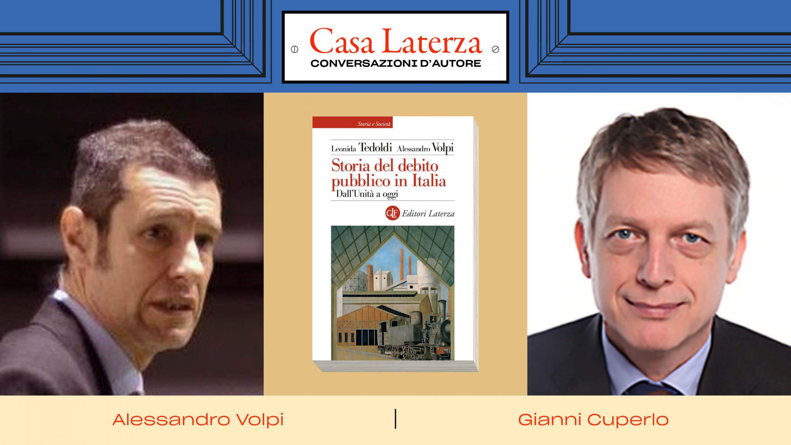 #CasaLaterza: Alessandro Volpi dialoga con Gianni Cuperlo