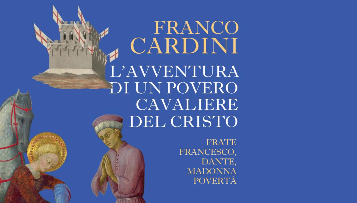 San Francesco: adolescente, arlecchino, teppista