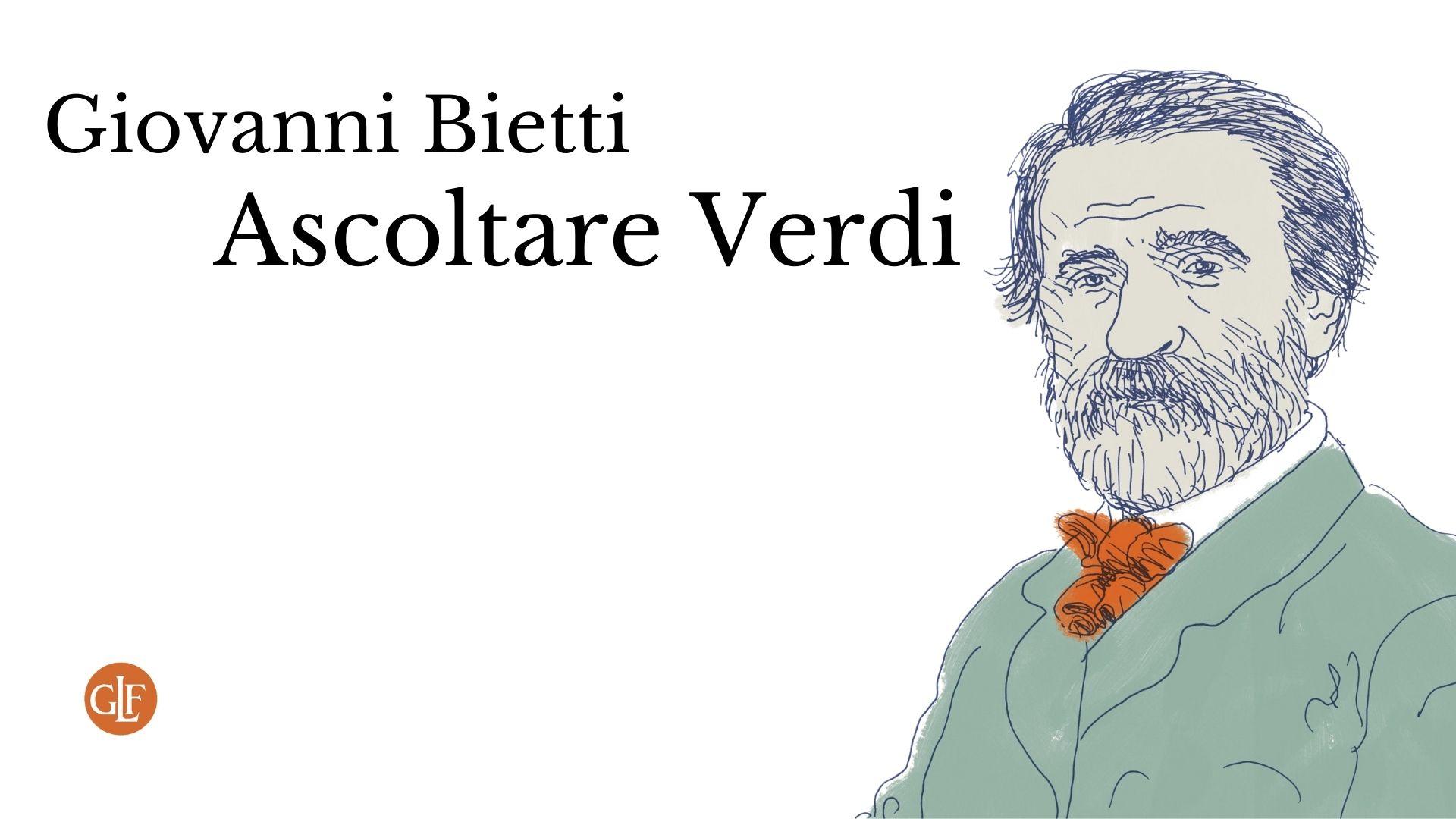 Giovanni Bietti: un viaggio in musica tra le storie di Giuseppe Verdi