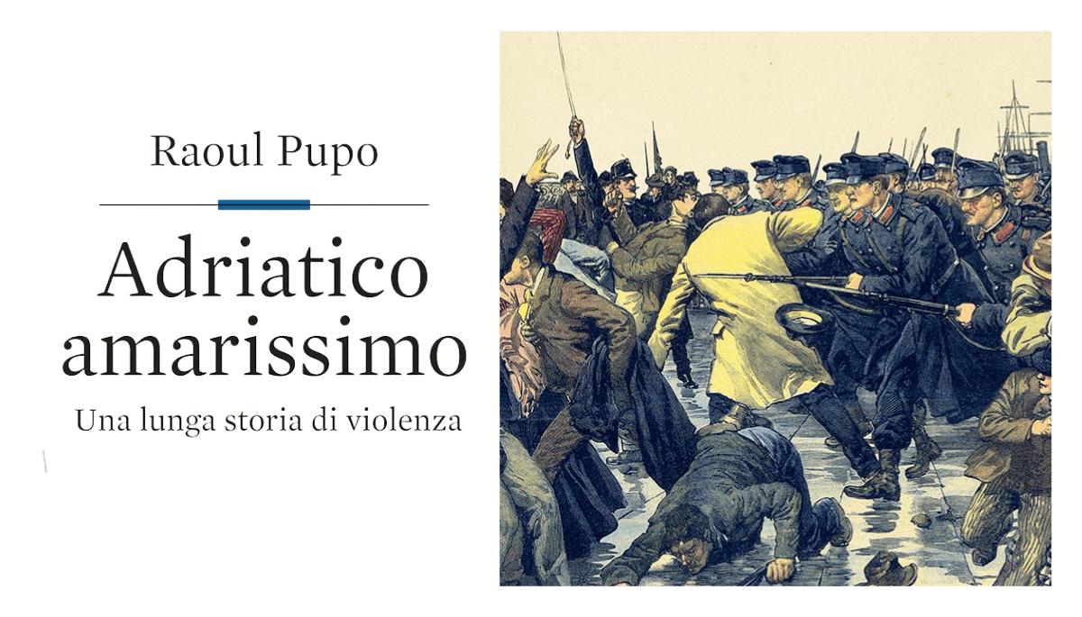 """Raoul Pupo racconta """"Adriatico amarissimo"""""""