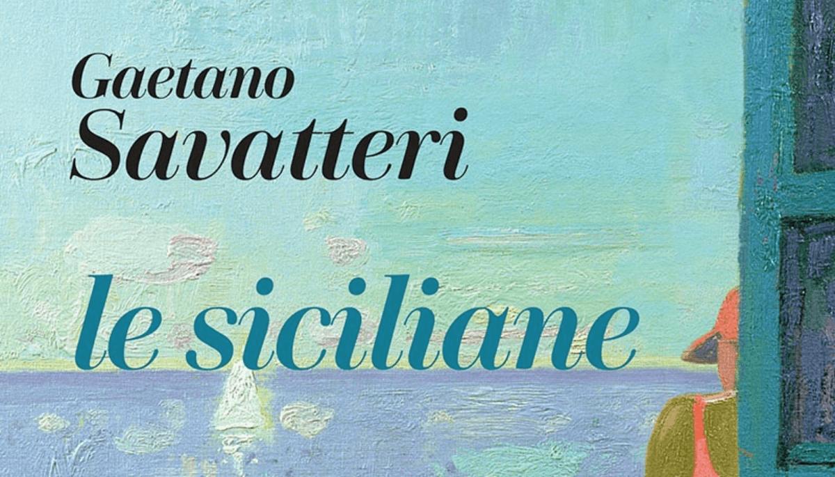 "Gaetano Savatteri racconta ""Le siciliane"""
